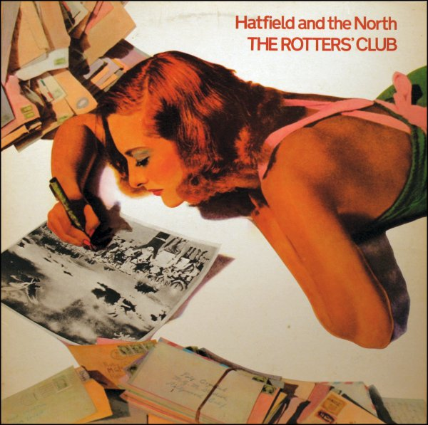 Hatfield and the North — The Rotters' Club