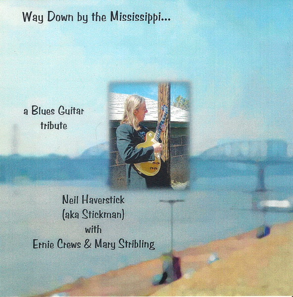 Neil Haverstick with Ernie Crews & Mary Stribling — Way down by the Mississippi...