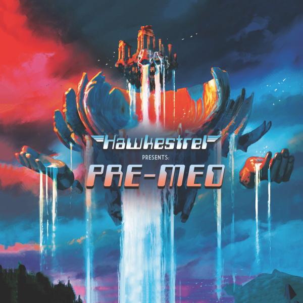 Pre-Med — Hawkestrel Presents Pre-Med
