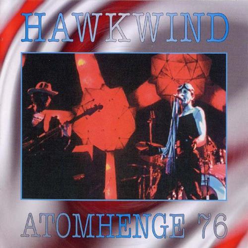 Hawkwind — Atomhenge 76