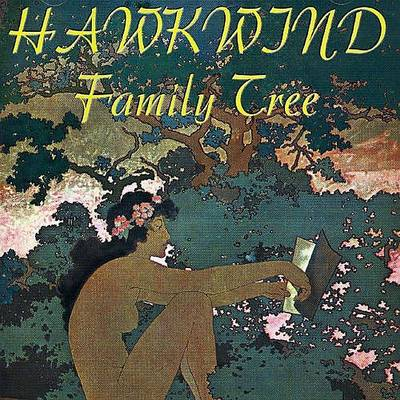 Various Artists — Hawkwind Family Tree