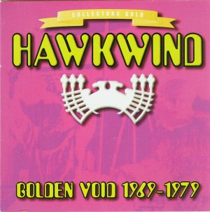 Hawkwind — Golden Void 1969-1979