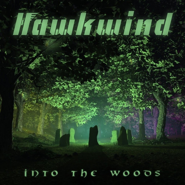 Hawkwind — Into the Woods