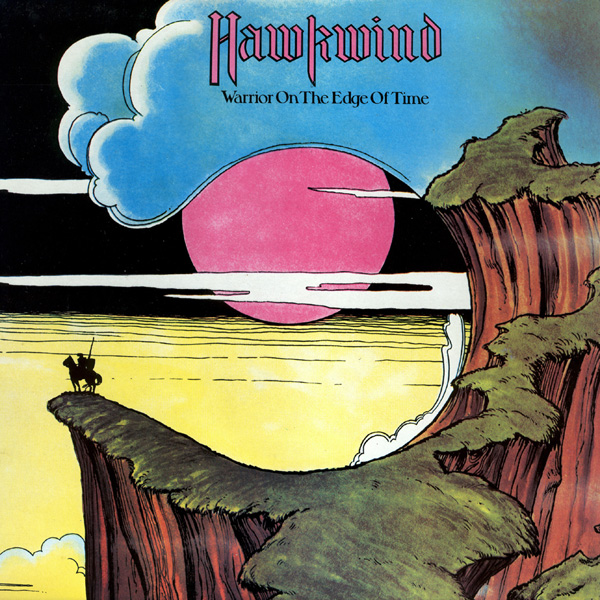 Hawkwind — Warrior on the Edge of Time