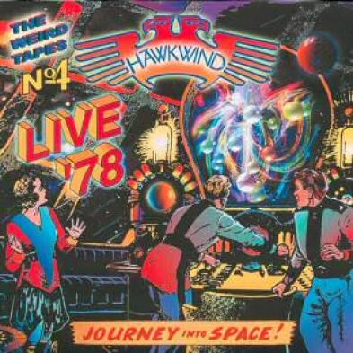 Hawkwind — The Weird Tapes No 4 - Live '78