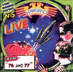 Hawkwind — The Weird Tapes No. 5 - Live '76 & '77