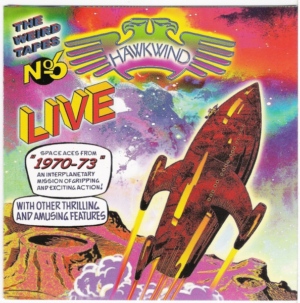 Hawkwind — The Weird Tapes No. 6 - Live 1970-73