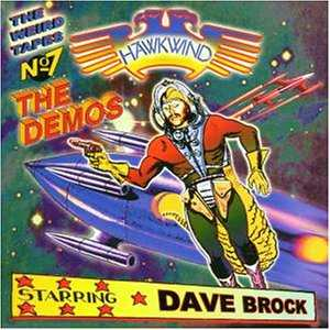 Hawkwind Starring Dave Brock — The Weird Tapes No. 7