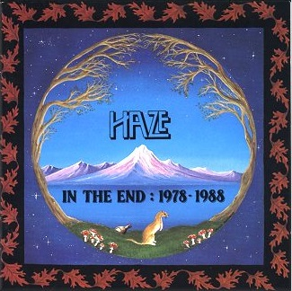 Haze — In the End: 1978 - 1988