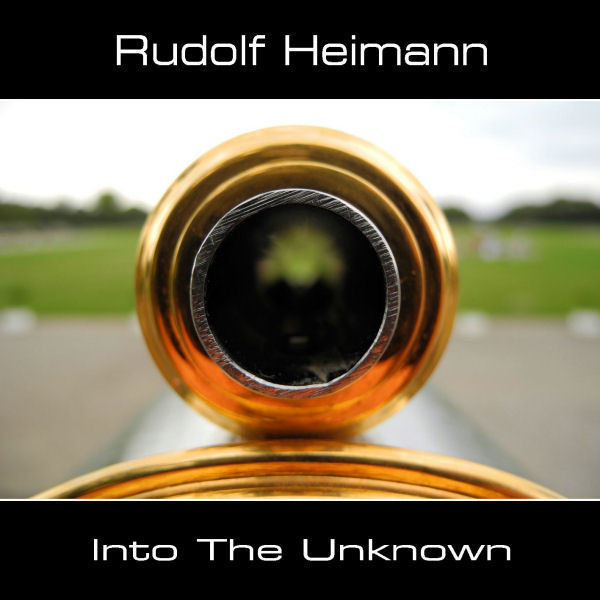 Rudolf Heimann — Into the Unknown