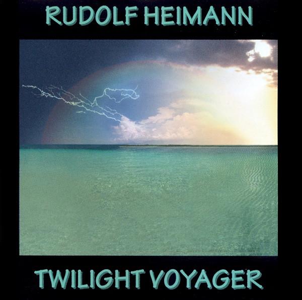 Rudolf Heimann — Twilight Voyager