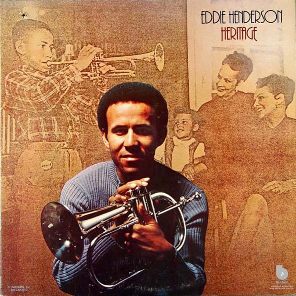 Eddie Henderson — Heritage