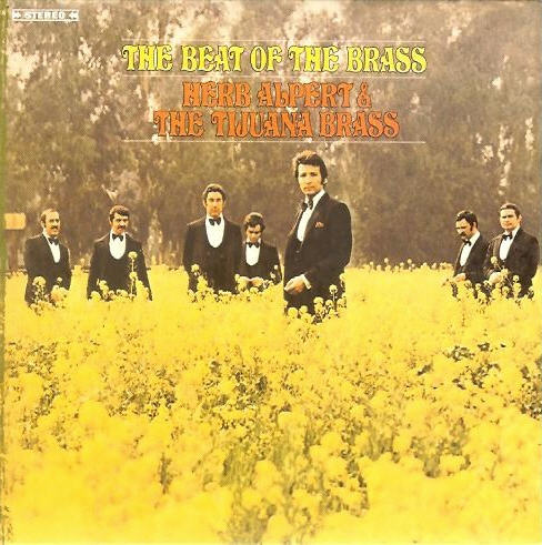 Herb Alpert & The Tijuana Brass — The Beat of The Brass