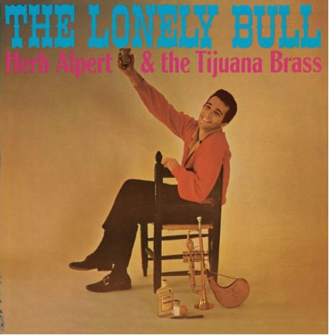 Herb Alpert & The Tijuana Brass — The Lonely Bull