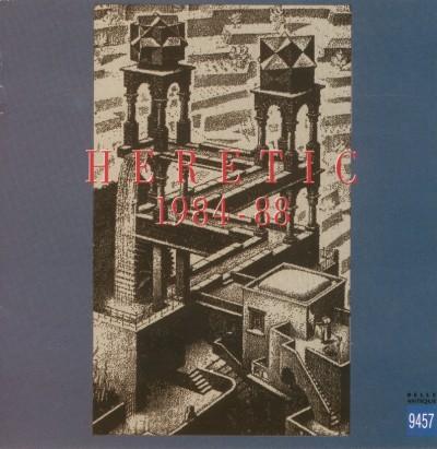Heretic — 1984-88