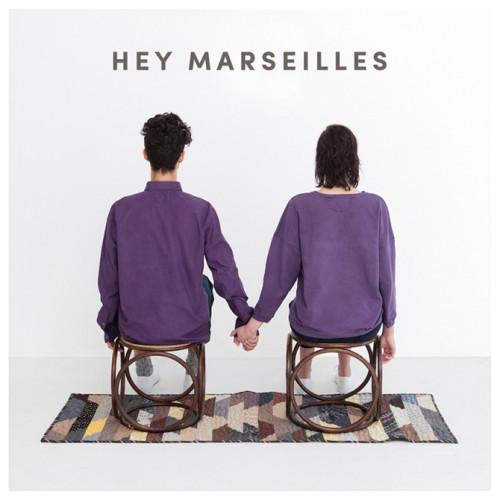 Hey Marseilles — Hey Marseilles