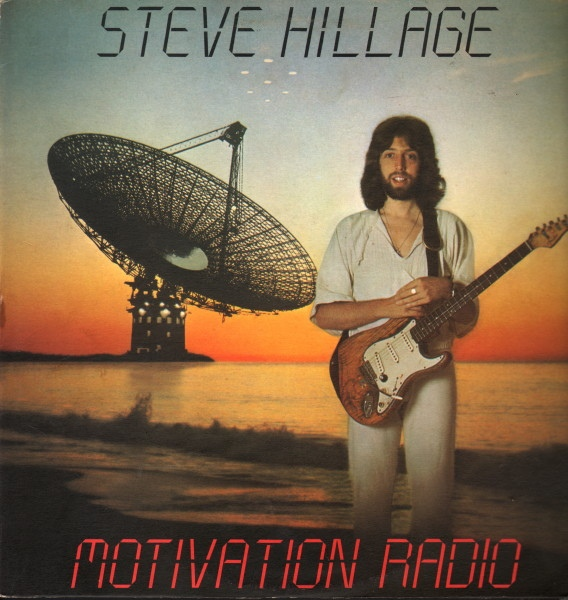 Steve Hillage — Motivation Radio