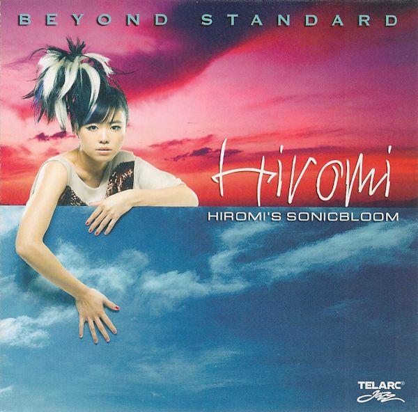 Hiromi's Sonicbloom — Beyond Standard