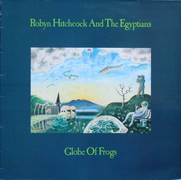 Robyn Hitchcock & the Egyptians — Glove of Frogs