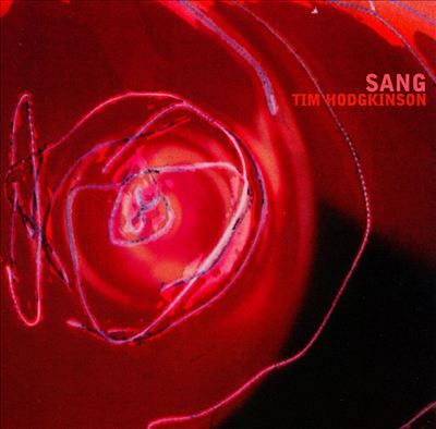 Tim Hodgkinson — Sang