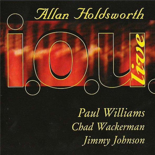 Allan Holdsworth — I.O.U. Live