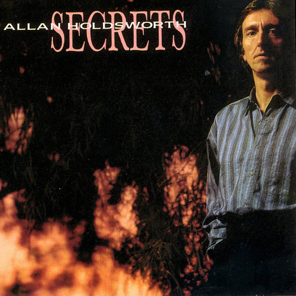 Allan Holdsworth — Secrets
