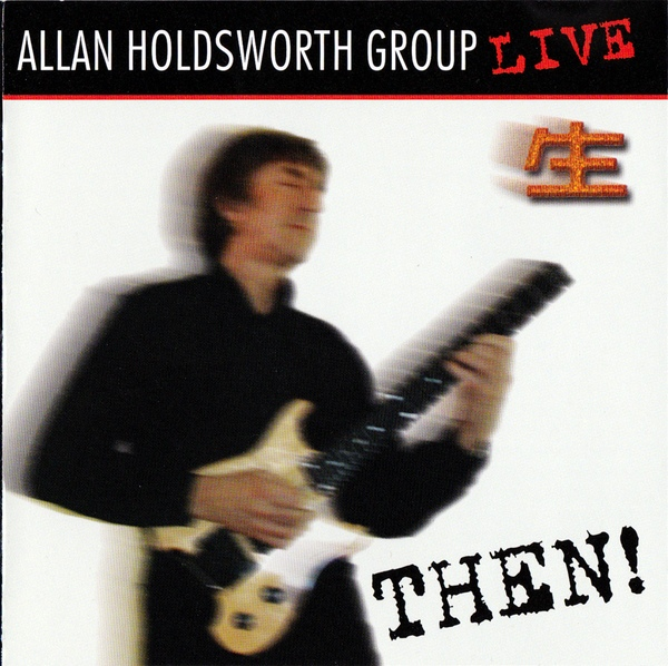 Allan Holdsworth Group — Then!