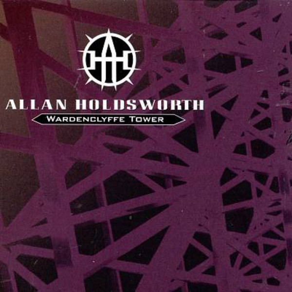 Allan Holdsworth — Wardenclyffe Tower