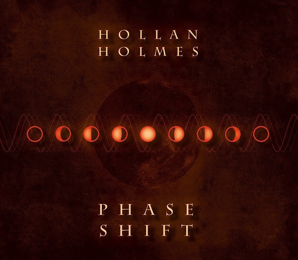 Hollan Holmes — Phase Shift