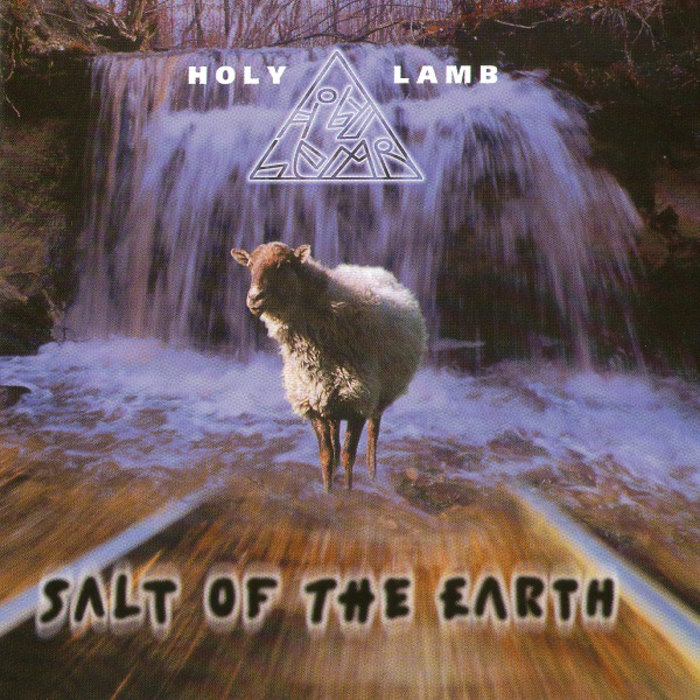 Holy Lamb — Salt of the Earth