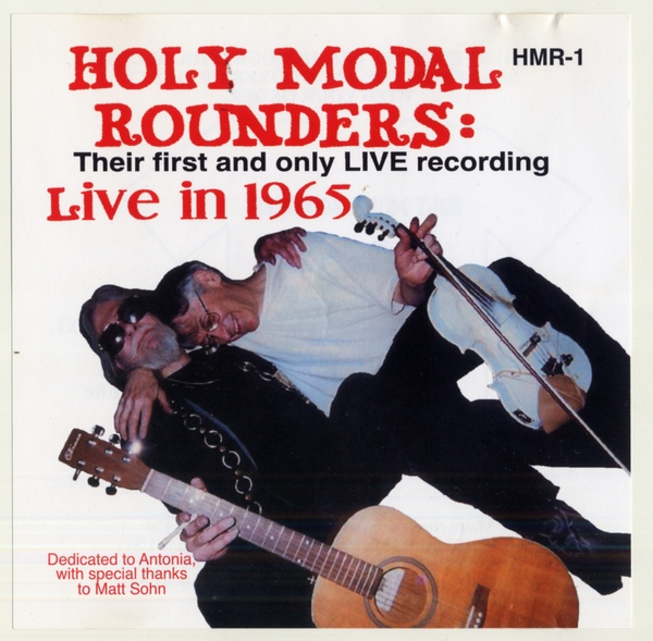 The Holy Modal Rounders — Live in 1965