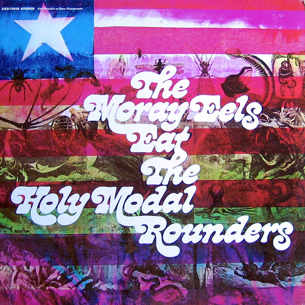 The Holy Modal Rounders — The Moray Eels Eat the Holy Modal Rounders