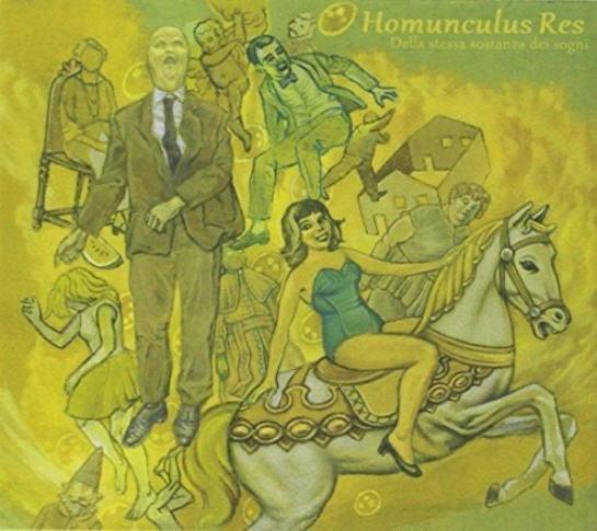 Homunculus Res — Della Stessa Sostanza Dei Sogni