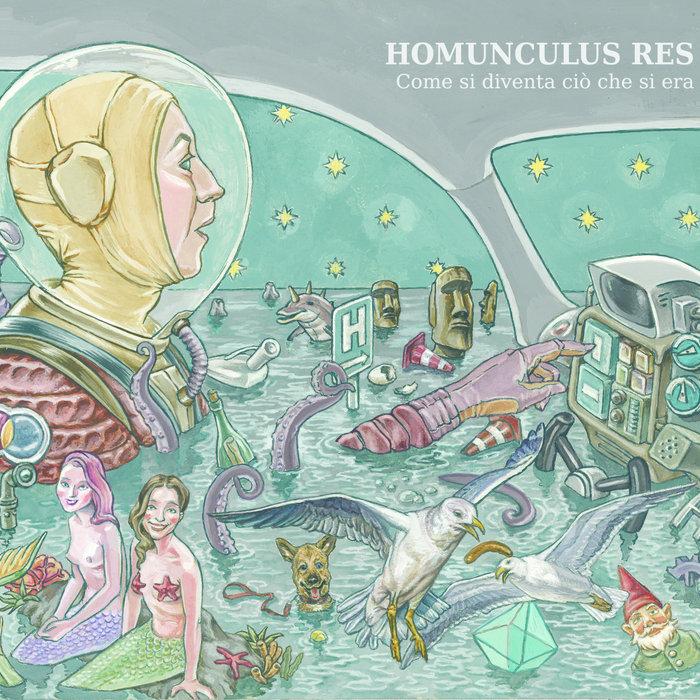 Homunculus Res — Come Si Diventa Ciò Che Si Era