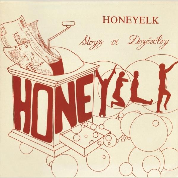 Honeyelk — Stoyz vi Dozévéloy