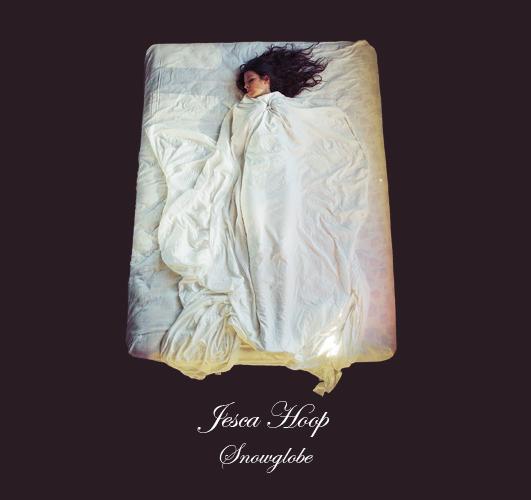 Jesca Hoop — Snowglobe