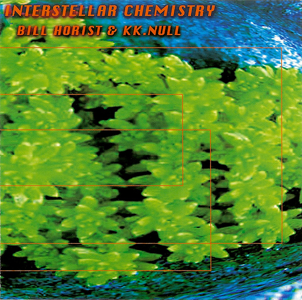 Bill Horist & K.K. Null — Interstellar Chemistry