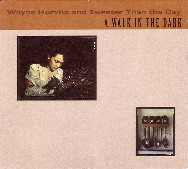 Wayne Horvitz and Sweeter Than the Day — A Walk in the Dark