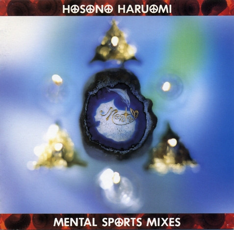 Haruomi Hosono — Mental Sports Mixes