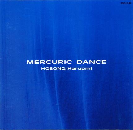 Haruomi Hosono — Mercuric Dance