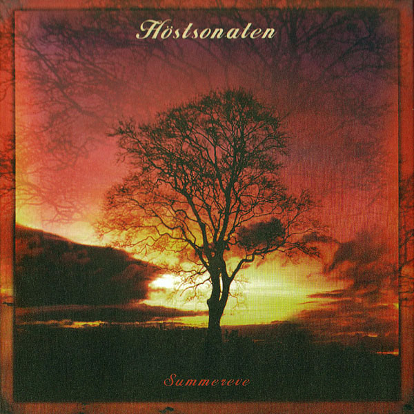 Höstsonaten — Summereve