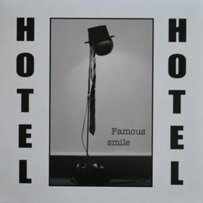 Hotel Hotel — Famous Smile