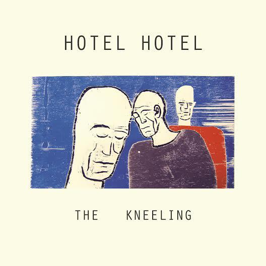 Hotel Hotel — The Kneeling
