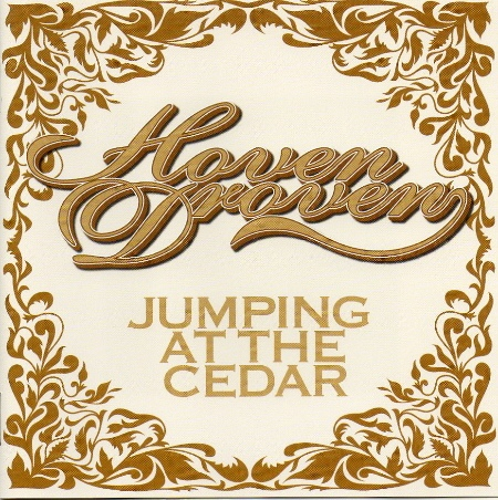 Hoven Droven — Jumping at the Cedar