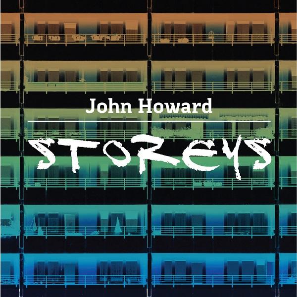 John Howard — Storeys