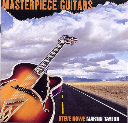 Steve Howe & Martin Taylor — Masterpiece Guitars