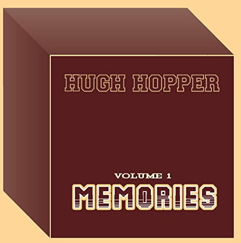Hugh Hopper — Volume 1 - Memories