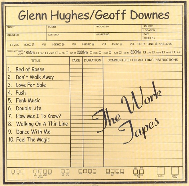 Glenn Hughes / Geoff Downes — The Work Tapes