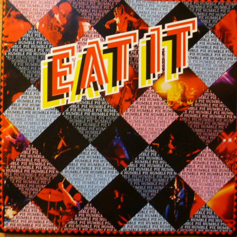 Humble Pie — Eat It
