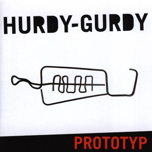 Hurdy-Gurdy — Prototyp